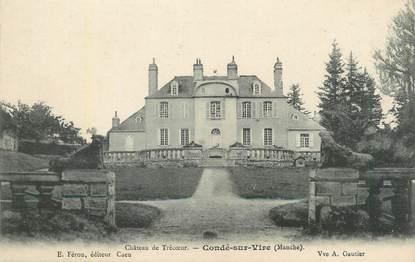 """CPA FRANCE 50 """" Condé sur Vire, Château de Trécoeur""""."""