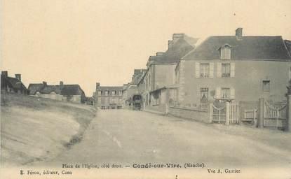 """CPA FRANCE 50 """" Condé sur Vire, Place de l'église""""."""