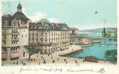 """CPA SUISSE """"Genève, Tour de l'Ile et le Rhône"""""""