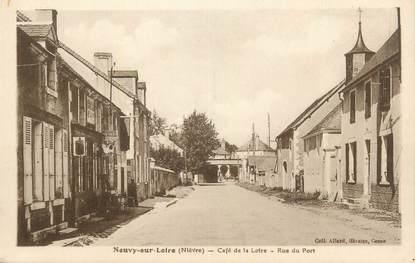 """CPA FRANCE 58 """" Neuvy sur Loire, Café de la Loire, rue du port""""."""