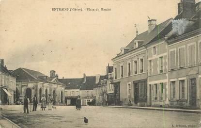 """CPA FRANCE 58 """"Entrains, Place du marché""""."""
