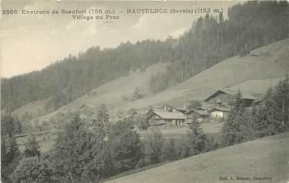 "CPA FRANCE 73 ""Hauteluce, Village du Praz"""