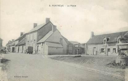 """CPA FRANCE 58 """"Fertrèye, La place""""."""