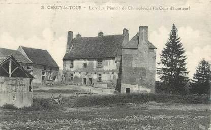 """CPA FRANCE 58 """"Cercy la Tour, Le vieux manoir de Champlevois""""."""