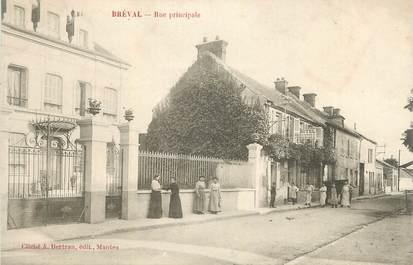"CPA FRANCE 78 ""Bréval, Rue principale""."