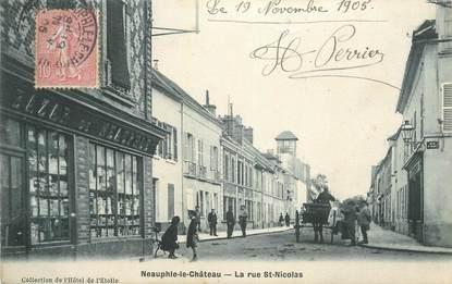 """CPA FRANCE 78 """" Neauphle le Château, La rue St Nicolas""""."""