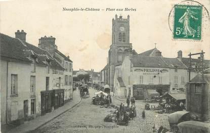 """CPA FRANCE 78 """" Neauphle le Château, Place aux Herbes""""."""