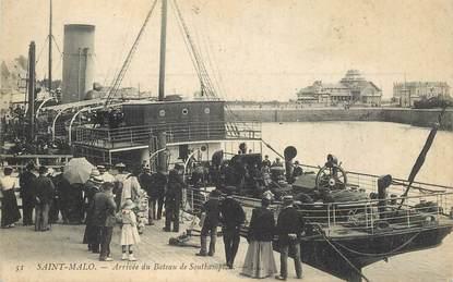 """CPA FRANCE 35 """"Saint Malo, arrivée du bateau de Southampton"""""""