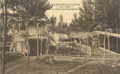 """CPA FRANCE 78 """"Elisabethville sur Seine, L'Ile Villers, le chalet du propriétaire""""."""