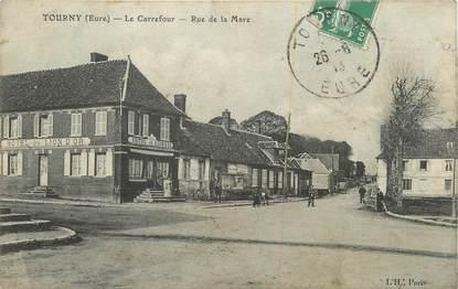 """CPA FRANCE 27 """" Tourny, Le carrefour, rue de la Mare""""."""