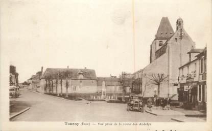 """CPA FRANCE 27 """" Tourny, Vue prise de la route des Andelys""""."""