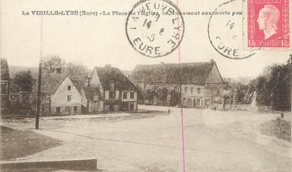 """CPA FRANCE 27 """" La Vieille Lyre, La place de l'église, le monument aux morts""""."""