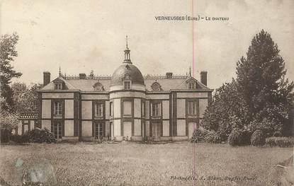 """CPA FRANCE 27 """" Verneusses, Le château""""."""