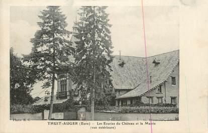 """CPA FRANCE 27 """" Thuit Auger, Les écuries du Château et la Mairie""""."""