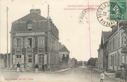 """CPA FRANCE 27 """" Les Thilliers en Vexin, Gendarmerie et route de Bordeaux St Clair""""."""
