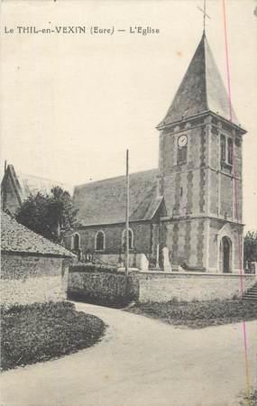 """CPA FRANCE 27 """" Le Thil en Vexin, L'église""""."""