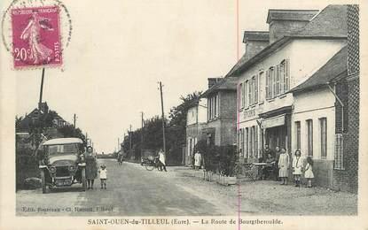 """CPA FRANCE 27 """" St Ouen du Tilleul, La route de Bourgtheroulde"""";"""