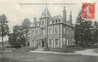 "CPA FRANCE 27 "" St Martin Etrépagny, Chateau de M. Alfred Chauvelot""."