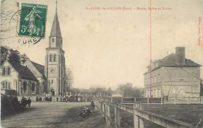 """CPA FRANCE 27 """" St Aubin de Scellon, Mairie, église et écoles""""."""