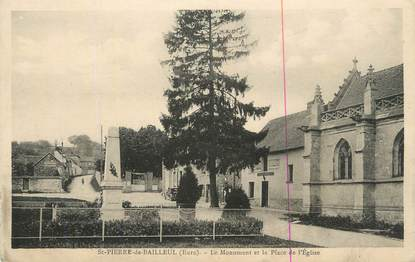 """CPA FRANCE 27 """" St Pierre de Bailleul, Le monument aux morts et la place de l'église""""."""