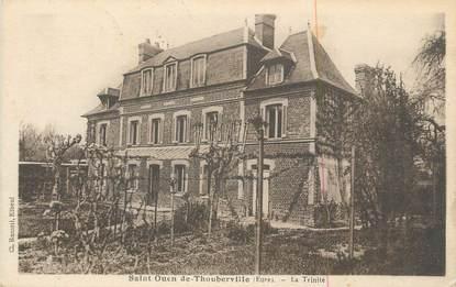 """CPA FRANCE 27 """" St Ouen de Thouberville, La Trinité""""."""
