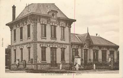 """CPA FRANCE 27 """" La Commanderie, Ecole et Mairie""""."""