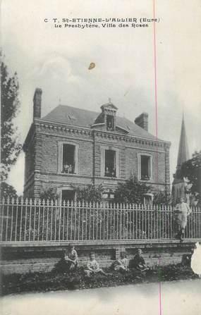 """CPA FRANCE 27 """" St Etienne L'Allier, Le presbytère, Villa des Roses""""."""