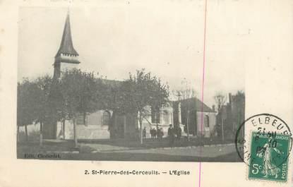 """CPA FRANCE 27 """" St Pierre des Cercueils, L'église""""."""