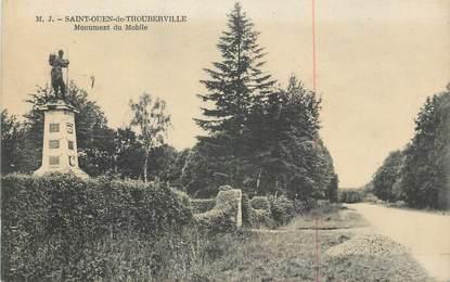 """CPA FRANCE 27 """" St Ouen de Thouberville, Monument du mobile""""."""