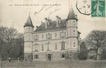 """CPA FRANCE 27 """" Environs de Pont de l'Arche, Le château de la Sahatte""""."""