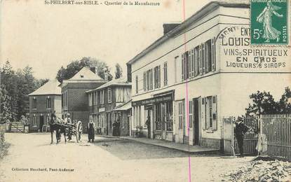 """CPA FRANCE 27 """" St Philibert sur Risle, Quartier de la Manufacture""""."""