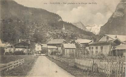 """CPA FRANCE 74 """" Samoëns, Vue générale et le Glacier des Folly""""."""