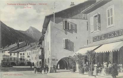"""CPA FRANCE 74 """" Thônes, La place""""."""