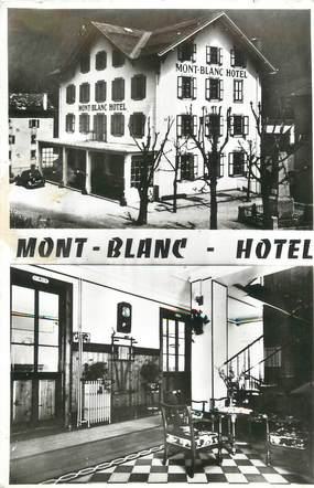 "CPSM FRANCE 74 "" Vallorcine, Hôtel Mont Blanc""."