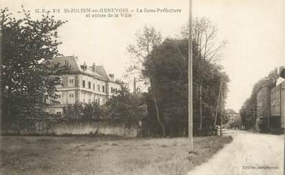 """CPA FRANCE 74 """" St Julien en Genevois, La Sous Préfecture et entrée du village""""."""