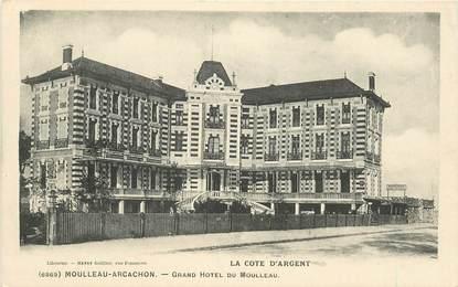 """CPA FRANCE 33 """"Moulleau Arcachon, grand Hotel du Moulleau"""""""