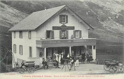 """CPA FRANCE 74 """"Le Col des Aravis, Le chalet hôtel""""."""