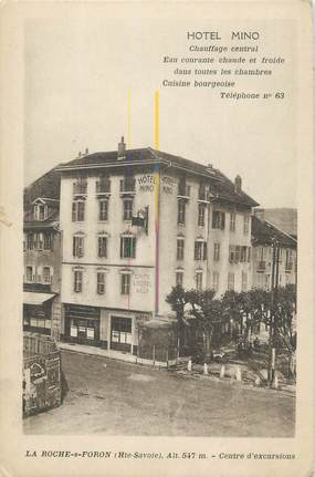 "CPA FRANCE 74 "" La Roche sur Foron, Hôtel Mino""."
