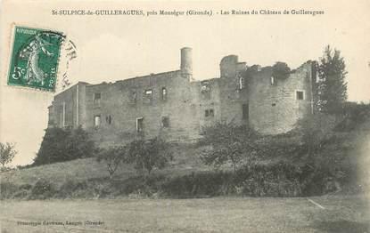 """CPA FRANCE 33 """"Saint Sulpice de Guilleragues près Monségur, les ruines du chateau"""""""