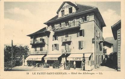 """CPA FRANCE 74 """" Le Fayet - St Gervais, Hôtel des Allobroges""""."""