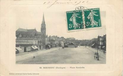 "CPA FRANCE 24 "" Bergerac, Place Gambetta""."