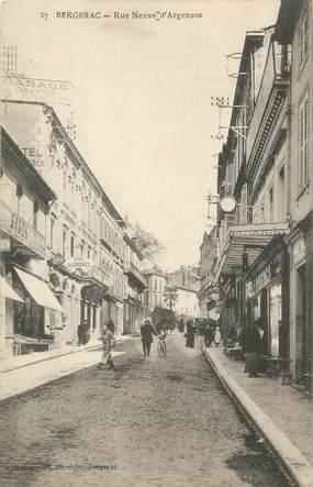 "CPA FRANCE 24 "" Bergerac, Rue Neuve d'Argenson""."