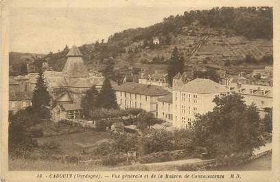 """CPA FRANCE 24 """" Cadquin, Vue générale et la Maison de Convalescence""""."""