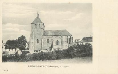 """CPA FRANCE 24 """" St Méard de Gurçon, L'église""""."""