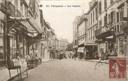 """CPA FRANCE 24 """" Périgueux, Rue Taillefer""""."""