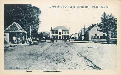 """CPA FRANCE 62 """" Oppy, Place et Mairie""""."""