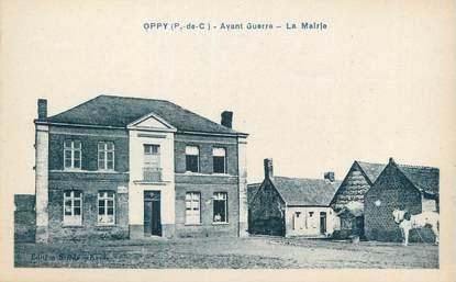"CPA FRANCE 62 "" Oppy, La Mairie""."