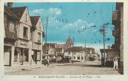 """CPA FRANCE 62 """" Merlimont Plage, Avenue de la plage""""."""