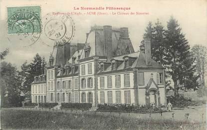 """CPA FRANCE 61 """" Environs de l'Aigle, Le château des Nouettes""""."""