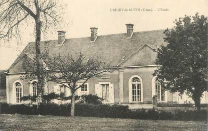 "CPA FRANCE 61 "" Origny le Butin, L'école""."
